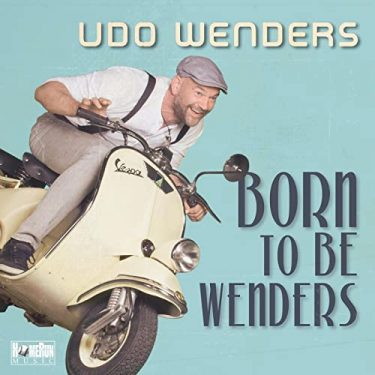 Udo Wenders - Born to be Wenders Cover